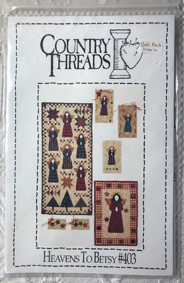 Heavens To Betsy Quilt Appliqué Pattern Angels Country Threads Wall Hanging New    eBay