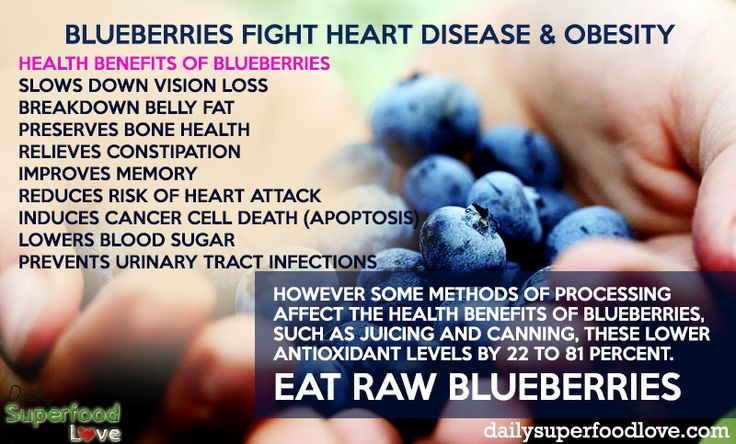 Eat raw blueberries to gain all the amazing health benefits of blueberries. They are full of powerful antioxidants that can keep your heart healthy.