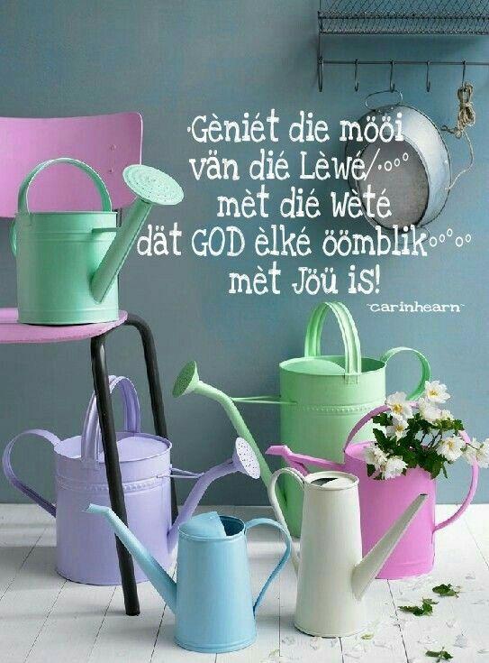 God is met jou...lewe voluit #Afrikaans #LifeQuotes __carinhearn