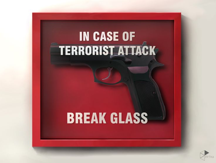 Break glass.