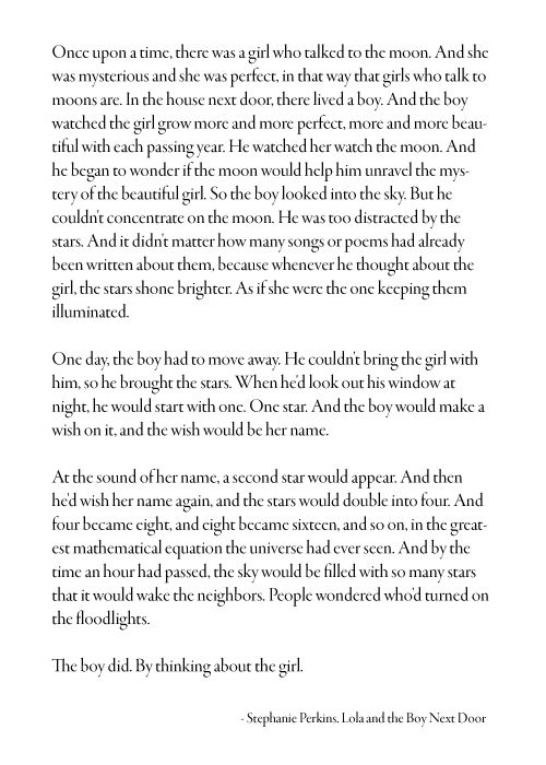 - Stephanie Perkins, Lola and the Boy Next Door I LOVE THIS BOOK OMG!