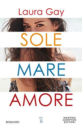Sole mare amore di Laura Gay https://www.amazon.it/dp/B071JWRMTW/ref=cm_sw_r_pi_dp_x_gqLrzb597FBBN