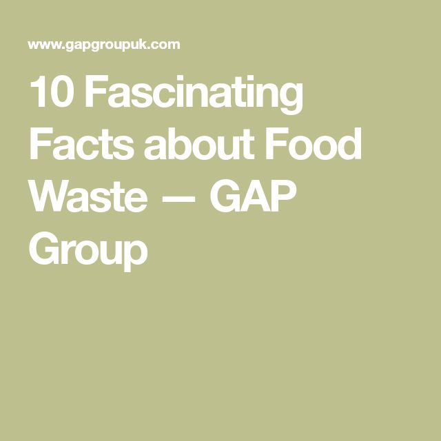 10 Fascinating Facts about Food Waste — GAP Group