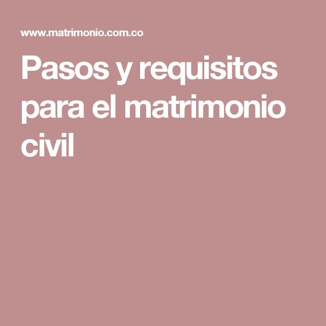Pasos y requisitos para el matrimonio civil