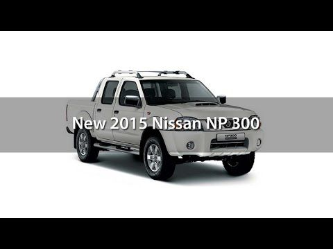 New 2015 Nissan NP 300