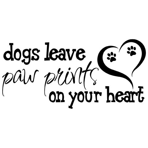 Dogs Leave Paw Prints on Your Heart Quote Vinyl Wall Decal Sticker Art | eBay