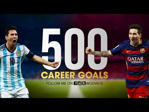 Lionel Messi ● ALL 500 Career Goals ● 2004-2016   HD