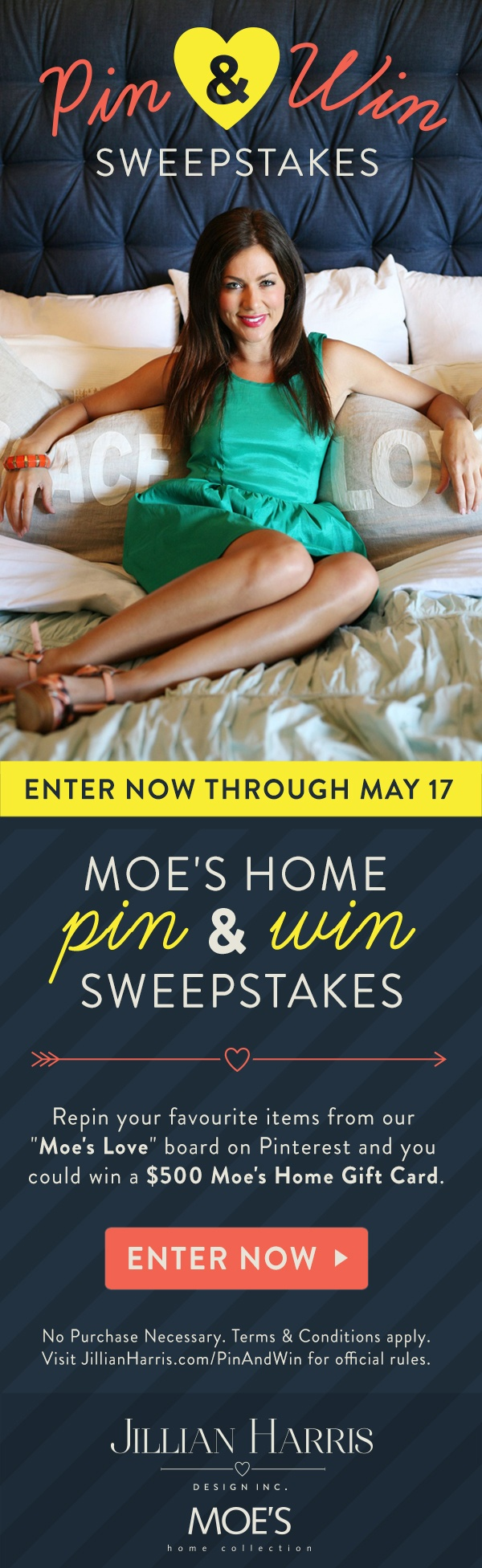 Repin your favourite items from this board for your chance to win a $500 gift certificate from Moe's Home! Visit jillianharris.com/PinAndWin for details!