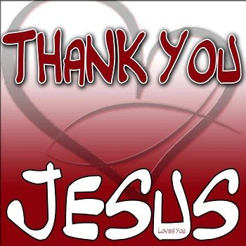 Thank you Jesus :) thank you for everything....hearing my prayers,answering my prayers, leading me & guiding me by your Holy spirit, changing my heart and changing my life, being my God, King, father, Lord and Savior, Filling me with your Holy Spirit, Living for me and loving me ....