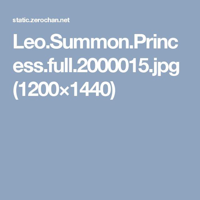 Leo.Summon.Princess.full.2000015.jpg (1200×1440)