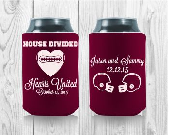 House Divided, Hearts United...Football theme wedding! Get your Free proof at http://personalized-koozies.com/template/template-w-05/