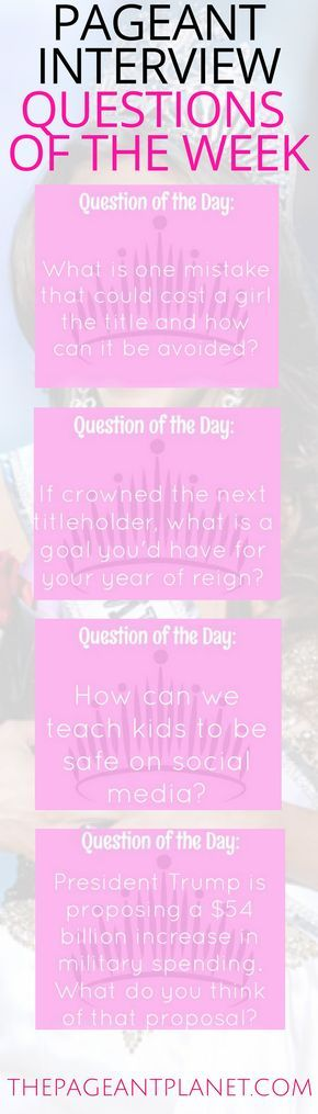 We've rounded up the top questions of the week for you to practice for your upcoming pageant. Click to read why these questions are important and some of our favorite ways to answer! You will find these and hundreds of other practice interview questions at ThePageantPlanet.com