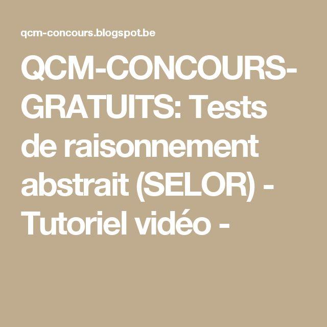 QCM-CONCOURS-GRATUITS: Tests de raisonnement abstrait (SELOR) - Tutoriel vidéo -