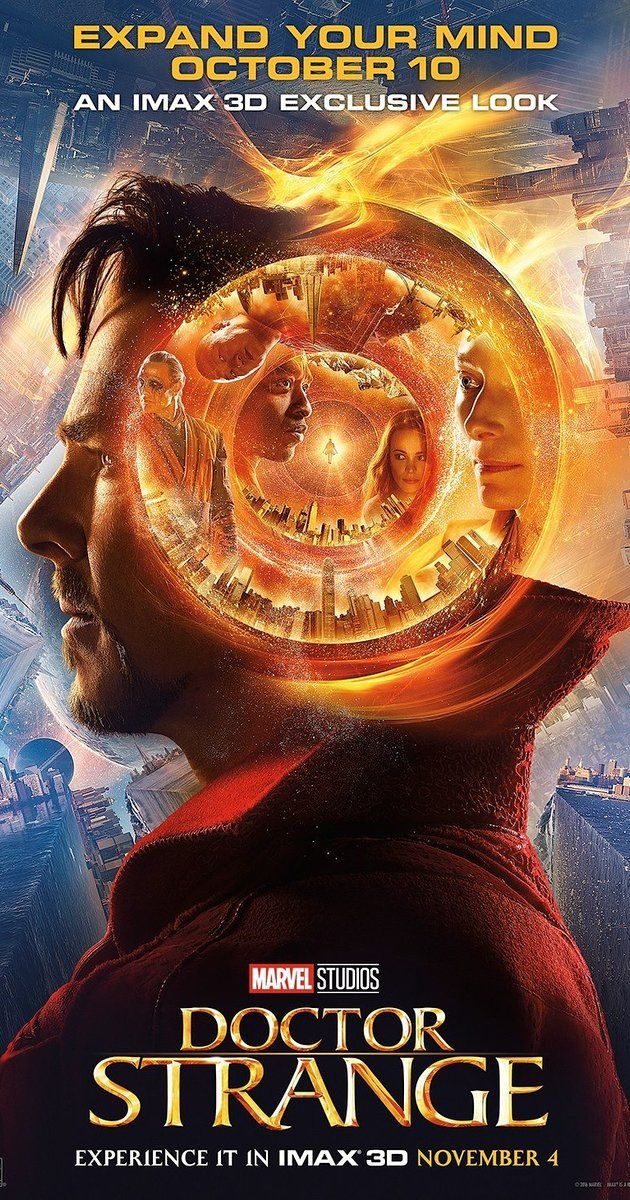 Directed by Scott Derrickson.  With Benedict Cumberbatch, Chiwetel Ejiofor, Rachel McAdams, Benedict Wong. After top neurosurgeon Stephen Strange is injured in a car accident that ruins his career, he sets out on a journey of healing, where he encounters the Ancient One, who becomes Strange's mentor in the mystic arts.