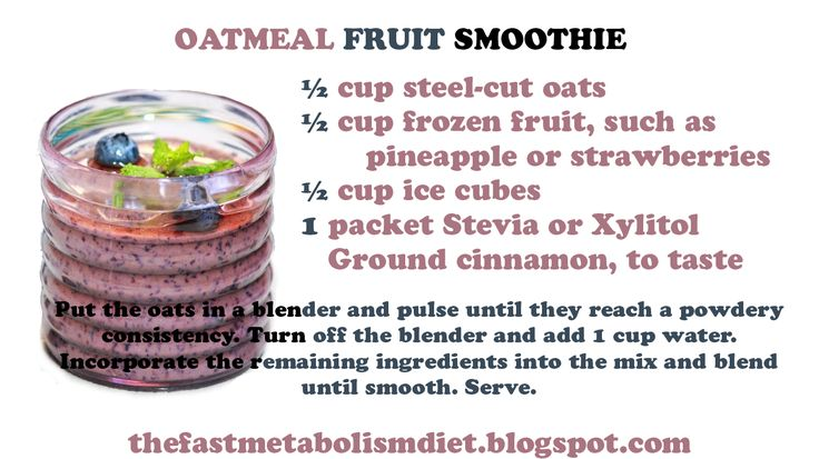 oatmeal fruit smoothie, fast metabolism diet