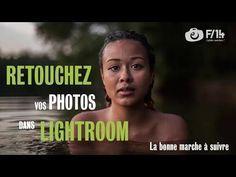 Retouchez vos photos sur Lightroom de la bonne façon – F/1.4 – S04E10   F/1.4 – A pleine ouverture