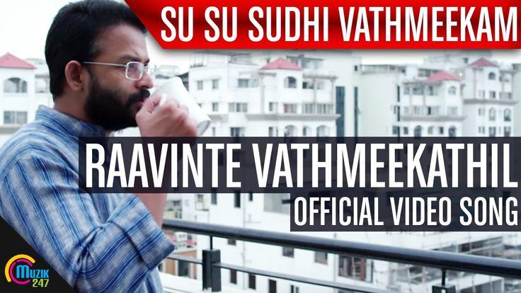 Raavinte Vathmeekathil Song Video Su Su Sudhi Vathmeekam Singer : Ganesh Sundara Directed by Ranjith Sankar Jayasurya, Mukesh, Aju Varghese, Shivada, Swathy