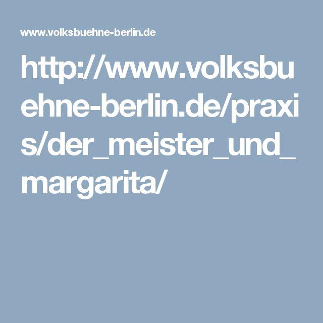 http://www.volksbuehne-berlin.de/praxis/der_meister_und_margarita/