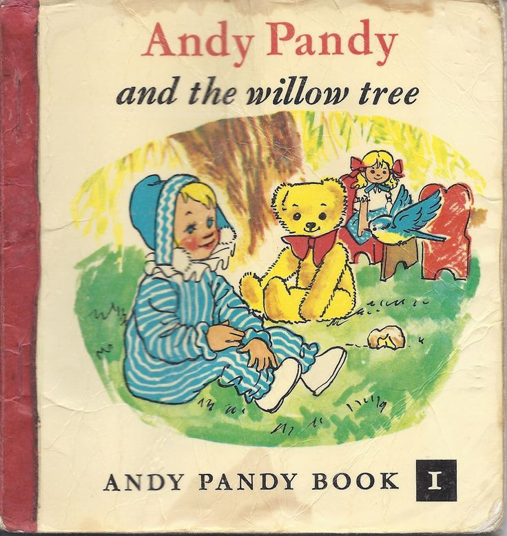 Loved the Andy Pandy books, and the TV programme. This one was special because we had our own willow tree.