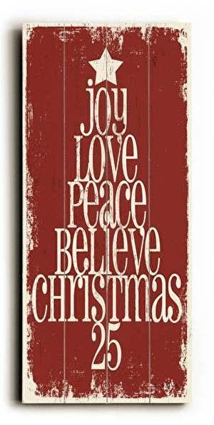 Joy Love Peace Wood Sign   via Premier Home & Gifts