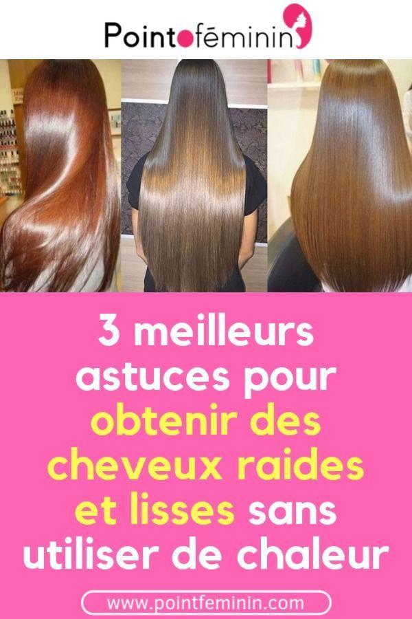 Comment Avoir De Beaux Cheveux Lisses