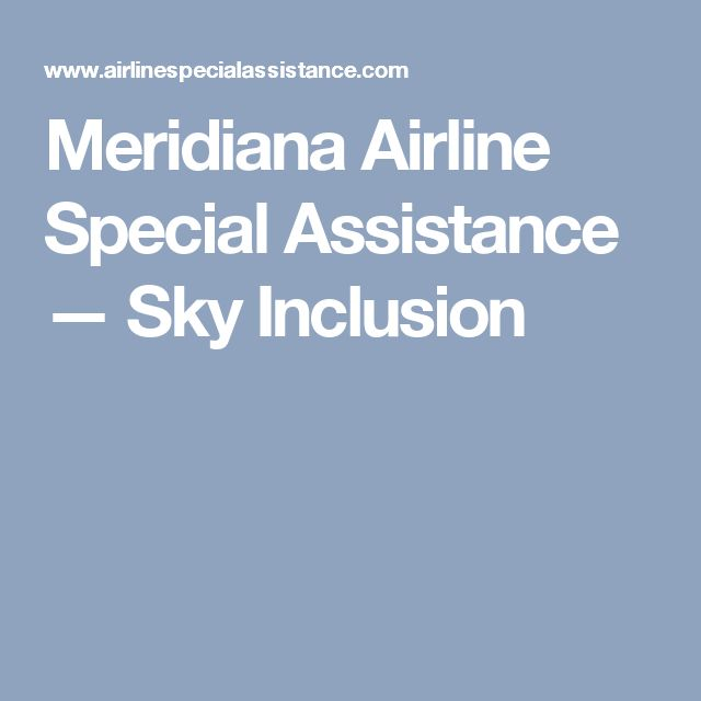 Meridiana Airline Special Assistance — Sky Inclusion