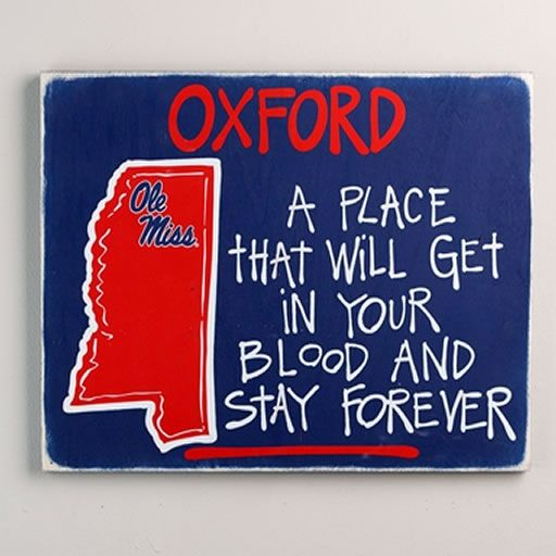 Ole Miss Oxford Sign!