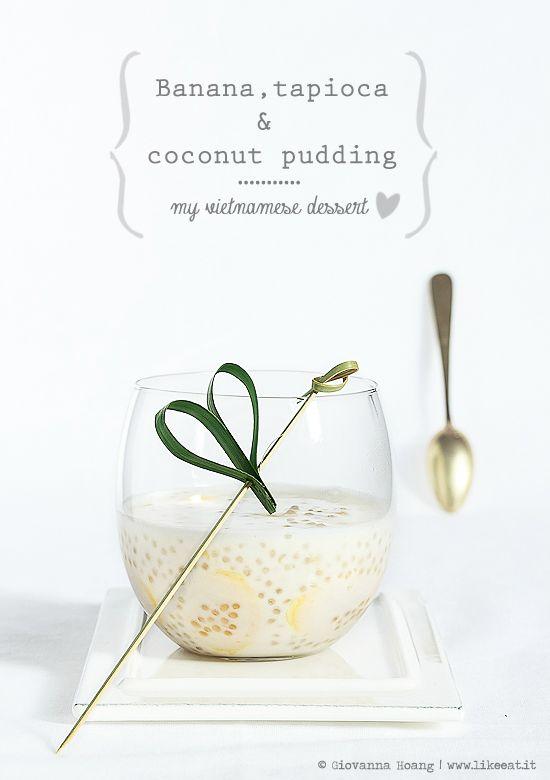 Banana pudding or che chuoi, vietnamese recipe! - Ricetta vietnamita. Dolce al cucchiaio con latte di cocco, banana, perle di tapioca e foglie di pandano (o  pandan))