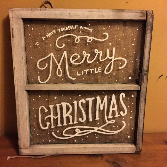 Hand painted Window Pane Have Yourself A Merry Little Christmas by SPLINTERED2014 on Etsy