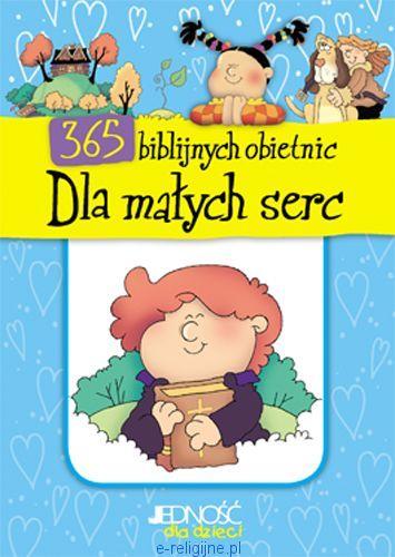 365 biblijnych obietnic dla małych serc e-religijne.pl