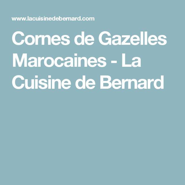 Cornes de Gazelles Marocaines         -          La Cuisine de Bernard
