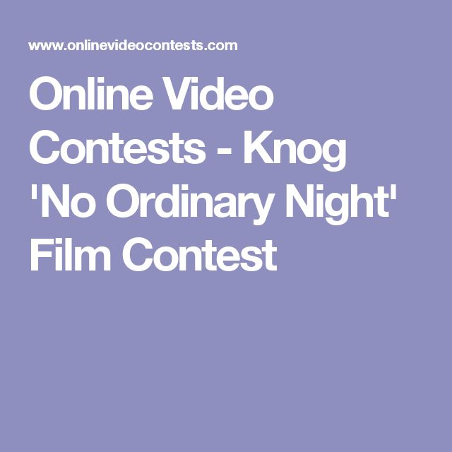 Online Video Contests - Knog 'No Ordinary Night' Film Contest