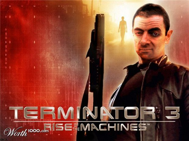 Can You Imagine Mr Bean As Terminator  Best of Web Shrine