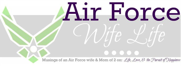 Air Force Wife Life