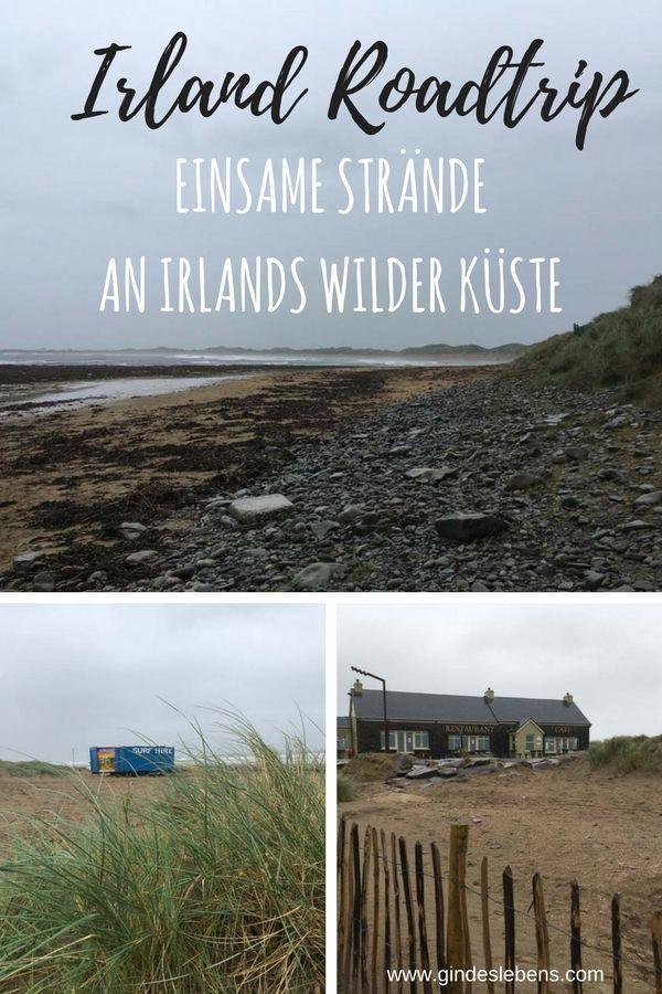 Irland und Nordirland Roadtrip der Wild Atlantic Way - einsame Strände an Irlands wilder Küste. #Irland #Strand #Küste #WildAtlanticWay #Roadtrip www.gindeslebens.com