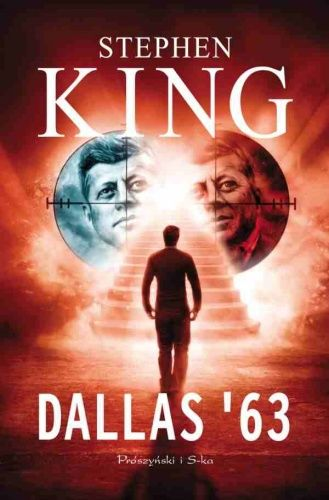 "Stephen King - ""Dallas '63"" - 9/10"