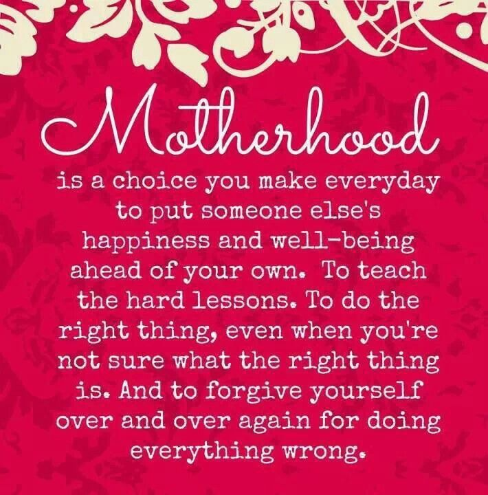 being a mother is the hardest job