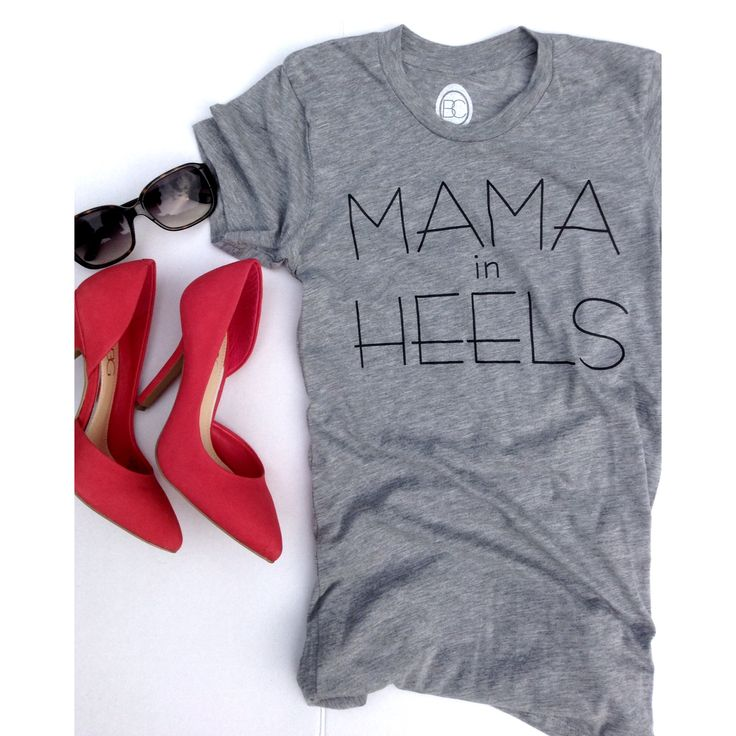 Mama In Heels tee by OhBabyChic   ohbabychic.com.