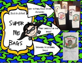 Super Me Bags help build a classroom community from the start by having students use speaking and listening skills to get to know each other.