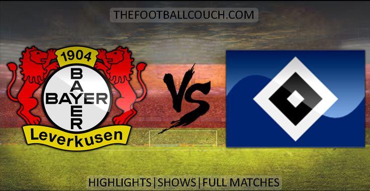 [Video] Bundesliga Bayer Leverkusen vs Hamburger SV Highlights - http://ow.ly/ZoZxW - #BayerLeverkusen #HamburgerSV #soccerhighlights #footballhighlights #football #soccer #fussball #germanfootball #thefootballcouch
