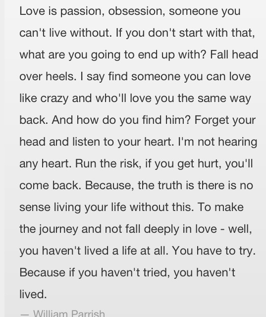 this movie <3 Sighhh. This had to be one of the best quotes! So So true!!!