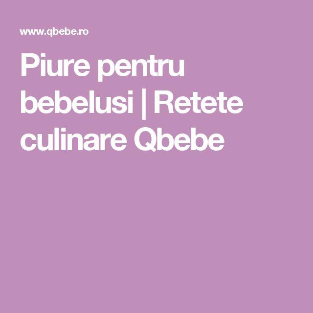 Piure pentru bebelusi | Retete culinare Qbebe