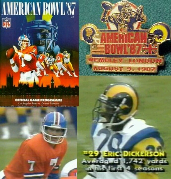 First Time Los Angeles Rams Played In London 1987 Vs The Denver Broncos