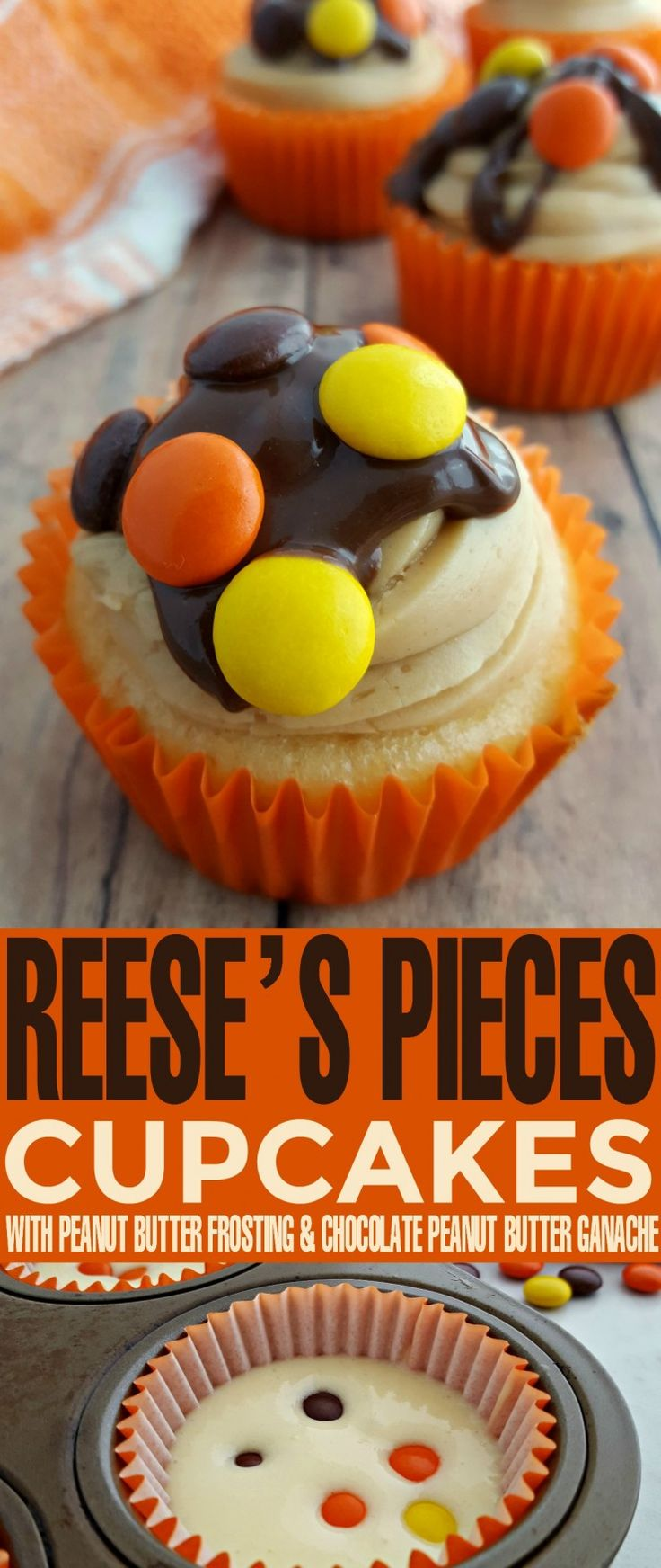 These Reese's Pieces Cupcakes with Peanut Butter Frosting and Chocolate Peanut Butter Ganache are simply decadent and delicious. There is nothing like chocolate and peanut better and this cupcake is perfect for any sweet tooth.