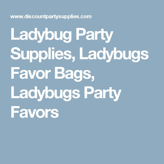 Ladybug Party Supplies, Ladybugs Favor Bags, Ladybugs Party Favors