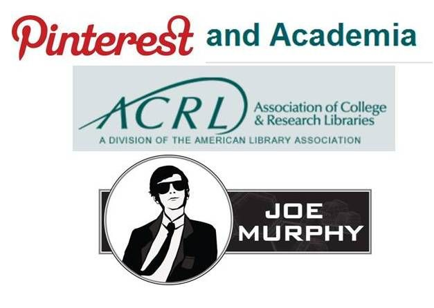 Pinterest and Academia webcast, Sept 18. Register, Pin, & win. Taught by Joe Murphy and hosted by ACRL - Association of College and Research LibrariesProfession Development, Libraries Stuff, Webcast Pinterest, Joe Murphy, Academic Libraries, Libraries Web, Acrl Webcast, April 24, Academia
