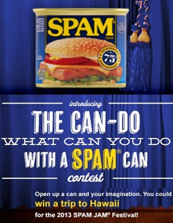 Reinvent Your Spam Can to Enter to Win a Trip to Hawaii    Enter here: http://free4him.ca/sweepstakes/spam-can-send-you-to-hawaii/