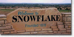 Snowflake, Arizona:       Source: ci.snowflake.az.us.     History: You may not think snow when you picture Arizona, but this small town is nestled just north of the White Mountains and gets an occasional dusting. The town wasn't named for the winter weather, but rather for its two founders: Erastus Snow and William Jordan Flake.    Holiday tradition: Twelve Days of Christmas that culminates in a grand parade where the city serves up to 1,000 cups of hot cocoa.