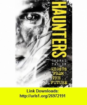 12 best download ebooks images on pinterest roots book cover art haunters thomas taylor book in paperback fandeluxe Image collections