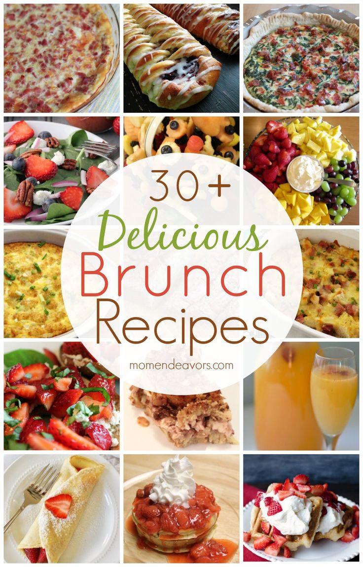 30+ delicious brunch recipes via momendeavors.com #brunch #recipes